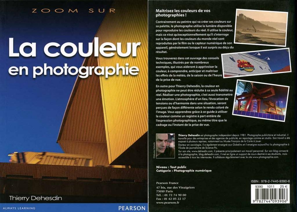 La couleur en photographie - Thierry Dehesdin - Editions Pearson